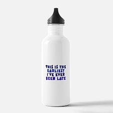 Earliest I've Been Late Water Bottle