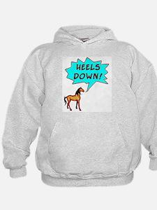 Heels Down with Horse  Hoodie