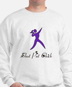 Shot Put Chick Sweatshirt