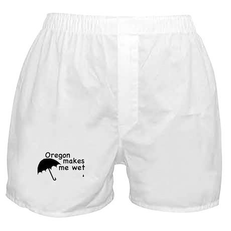 """Oregon Makes Me Wet"" Boxer Shorts"