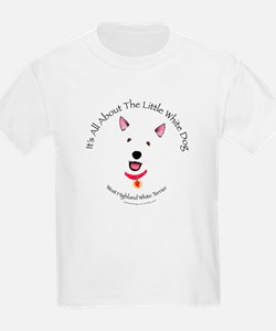 All About The Little White Dog Kids T-Shirt