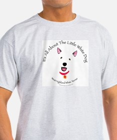 All About The Little White Dog Ash Grey T-Shirt
