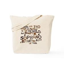 Soprano Attitude Singer Tote Bag