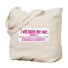 I Will Finish the Race: Hebrews 12:1 Tote Bag