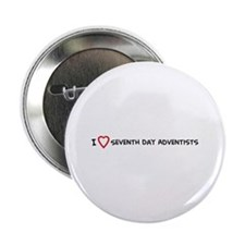 I Love Seventh Day Adventists Button