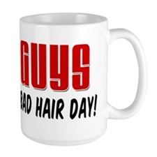 Bald Guys Never Have A Bad Hair Day Mug