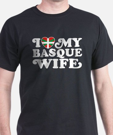 I Love My Basque Wife T-Shirt