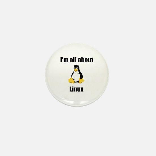 Tux: I'm All About Linux! Mini Button