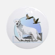 Labs simply the best Ornament (Round)