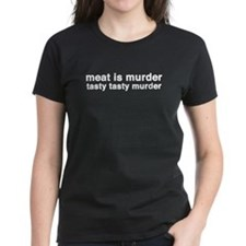 meat is murder - tasty tasty Tee