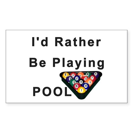 Rather Play Pool Sticker (Rectangle)