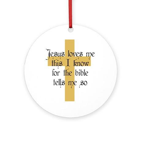 Jesus Love me This I Know Ornament (Round)