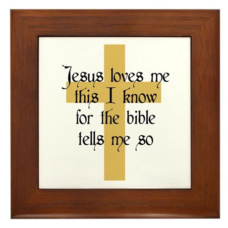 Jesus Love me This I Know Framed Tile