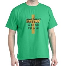 Jesus Love me This I Know T-Shirt