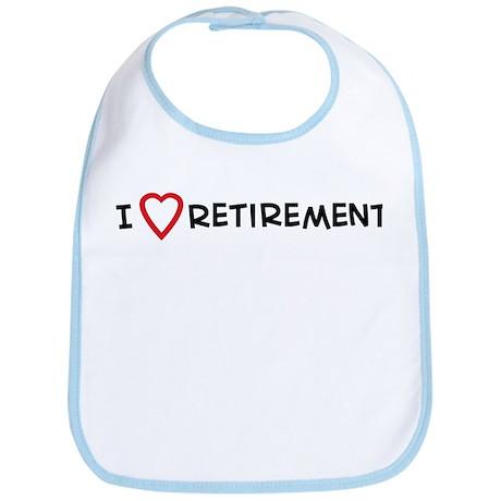 I Love Retirement Bib