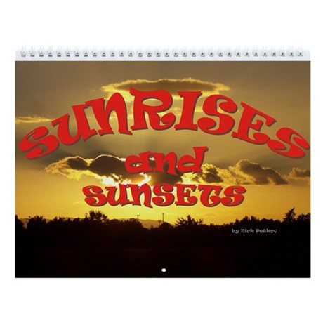 Sunrises and Sunsets Wall Calendar