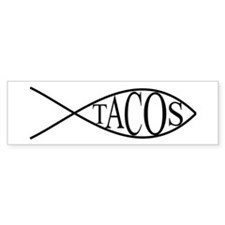 Fish Tacos Bumper Sticker