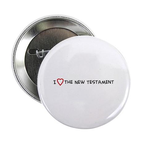 I Love the New Testament Button