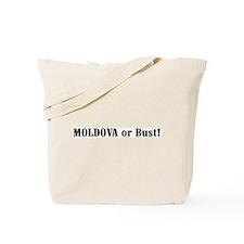 Moldova or Bust! Tote Bag