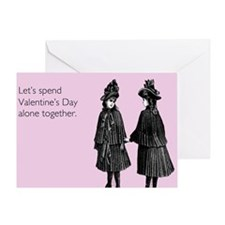 Valentine's Day Alone Greeting Card