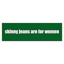 Skinny Jeans Bumper Sticker