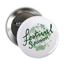 """Festival Season 2.25"""" Button"""