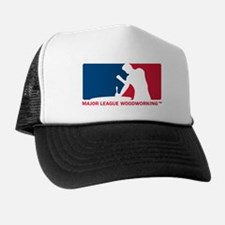 Major League Woodworking Trucker Hat