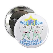 """Worlds Best Dental Hygienist 2.25"""" Button"""