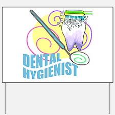 Dental Hygienist Yard Sign