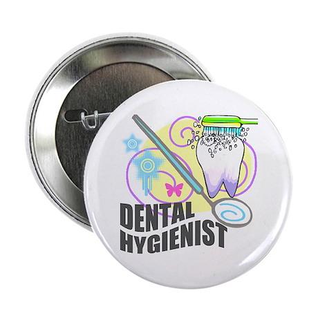 "Dental Hygienist 2.25"" Button (10 pack)"