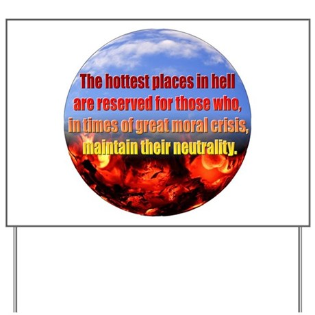 Hottest Places Yard Sign