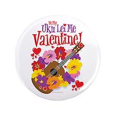 """Ukulele Valentine 3.5"""" Button"""