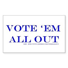 Vote 'Em All Out Decal
