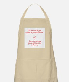 To the world.. BBQ Apron