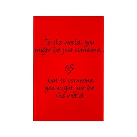 To the world.. Rectangle Magnet (100 pack)