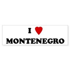 I Love Montenegro Bumper Bumper Sticker