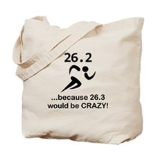 26.3 Would Be CRAZY! Tote Bag