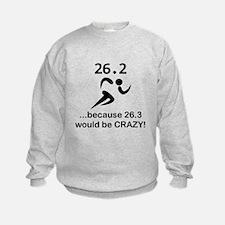 26.3 Would Be CRAZY! Sweatshirt