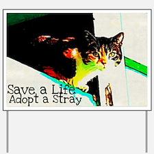 Adopt a Stray Yard Sign