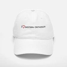 I Love Eastern Orthodox Baseball Baseball Cap