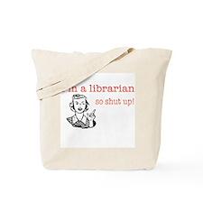 librarian pick up line - shut up! Tote Bag