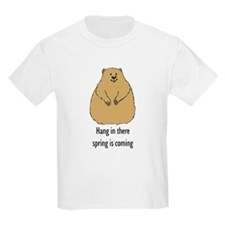 hang in there groundhog T-Shirt
