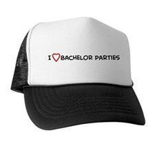 I Love Bachelor Parties Hat