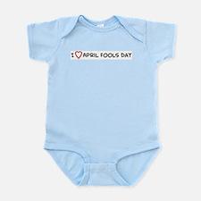 I Love April Fools Day Infant Creeper