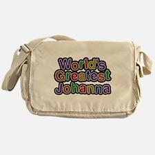 Worlds Greatest Johanna Messenger Bag