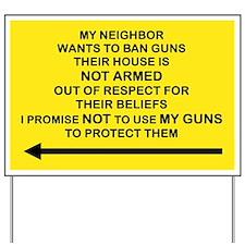 MY NEIGHBOR WANTS TO BAN GUNS...