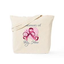Breast Cancer In Memory Hero Tote Bag