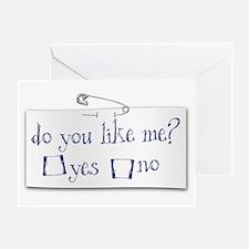 Do You Like Me? Greeting Card