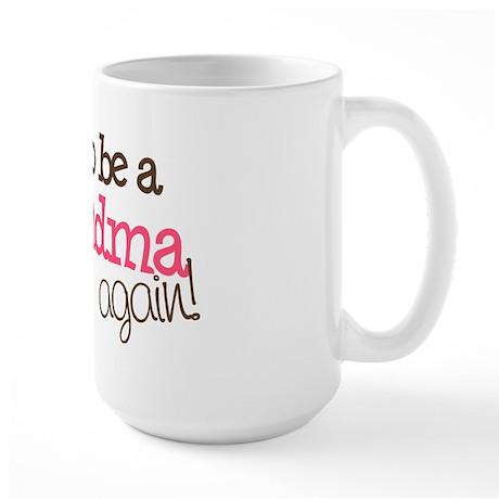 going to be a grandma Large Mug