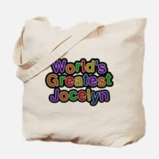 Worlds Greatest Jocelyn Tote Bag